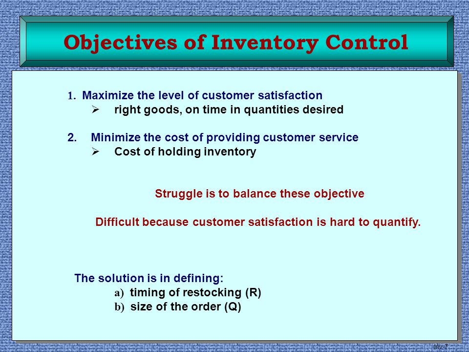 Objectives of Inventory Control