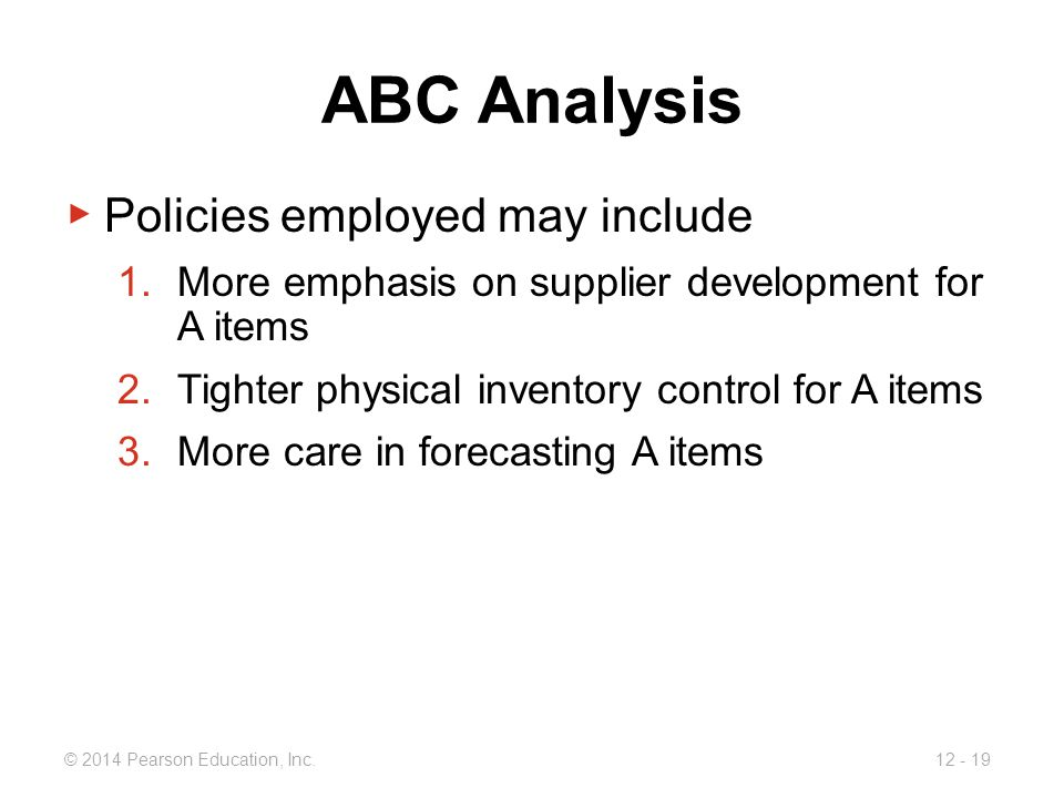 ABC Analysis Policies employed may include