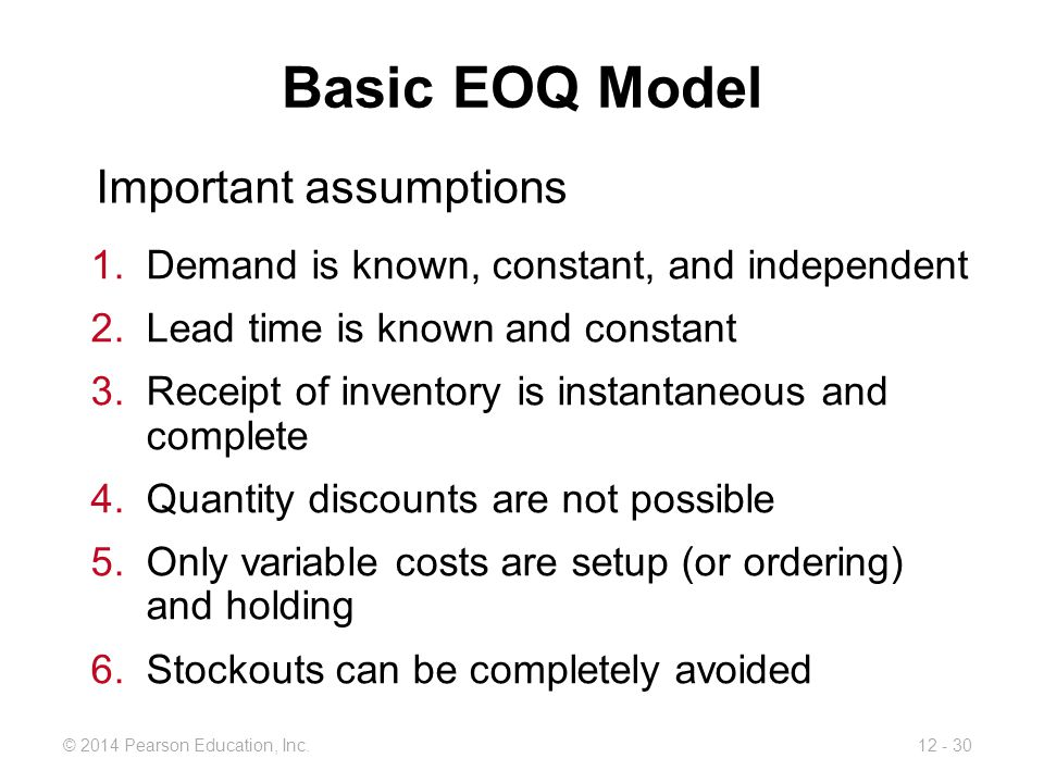 Basic EOQ Model Important assumptions