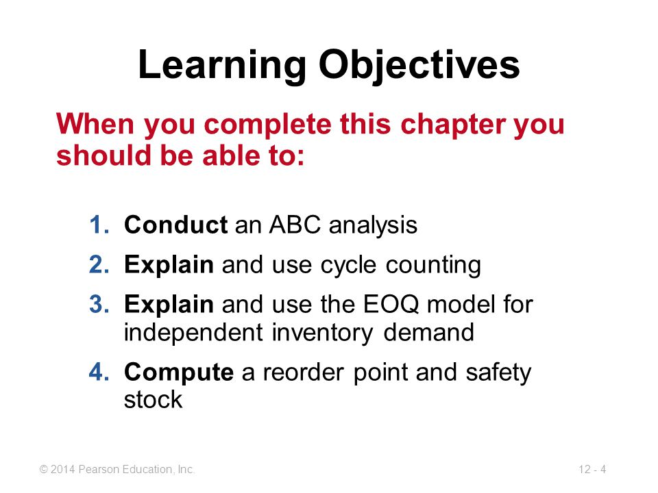 Learning Objectives When you complete this chapter you should be able to: Conduct an ABC analysis.