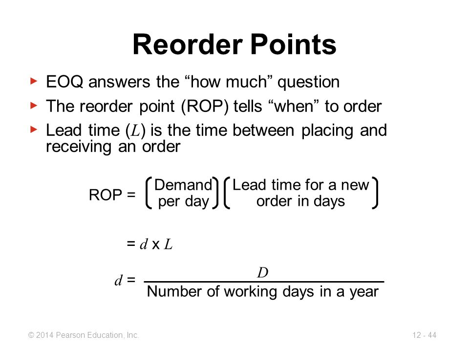 Reorder Points EOQ answers the how much question