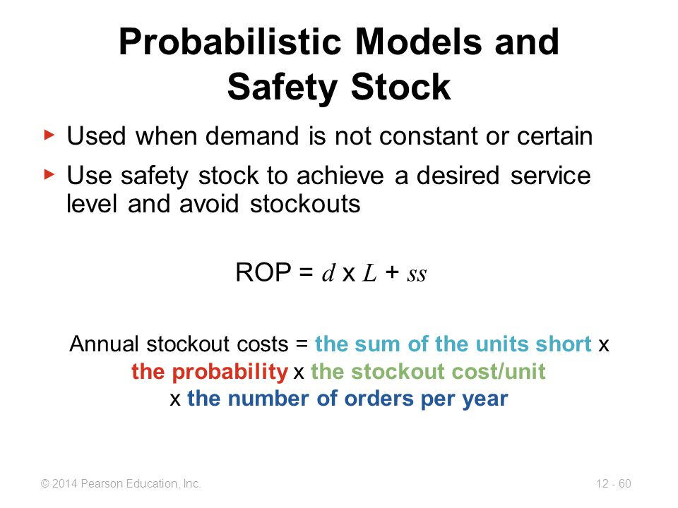 Probabilistic Models and Safety Stock