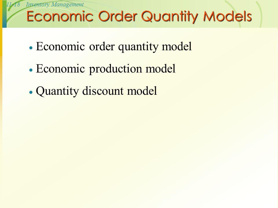 Economic Order Quantity Models