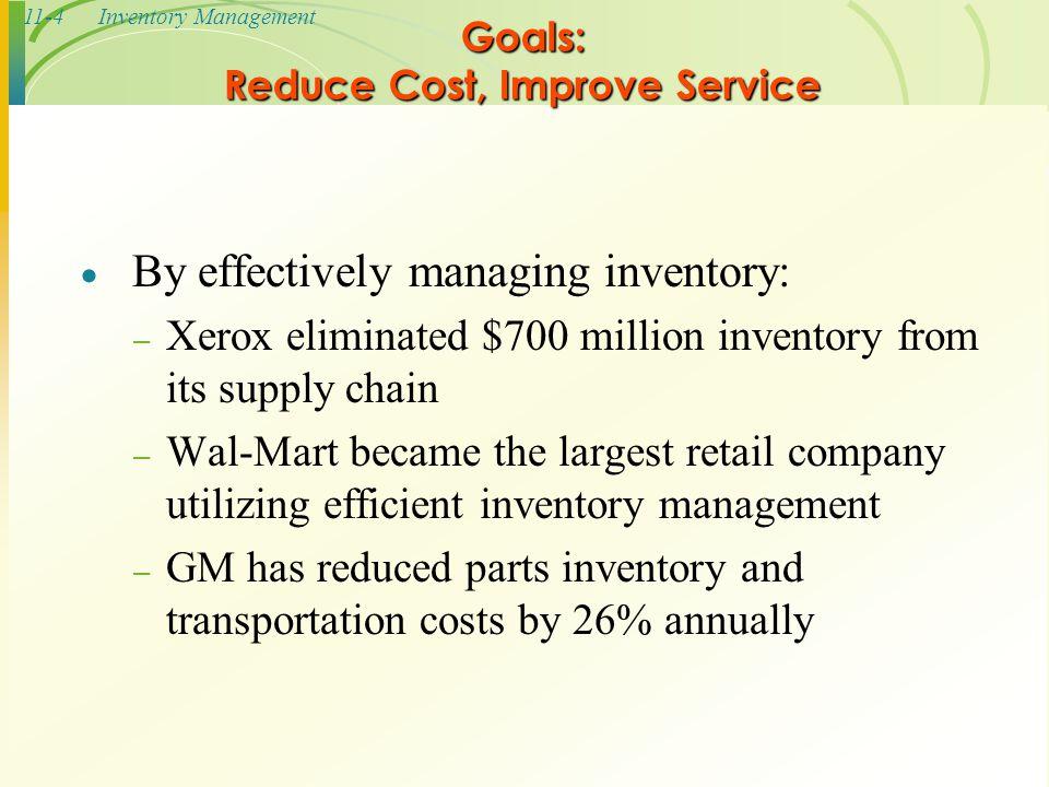 Goals: Reduce Cost, Improve Service