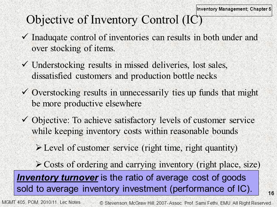 Objective of Inventory Control (IC)