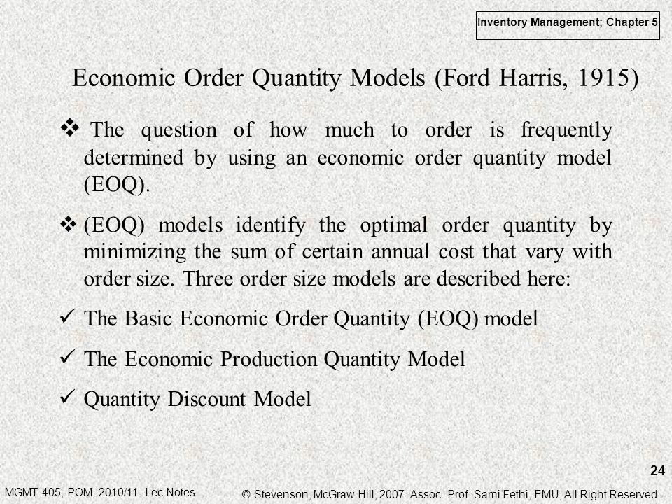 Economic Order Quantity Models (Ford Harris, 1915)