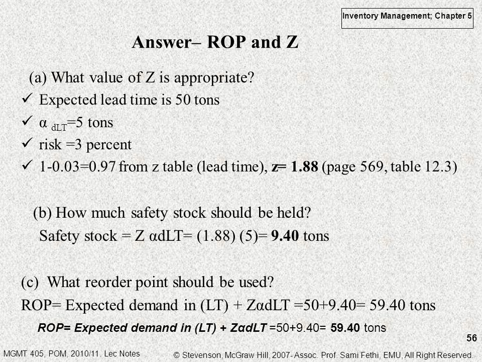 Answer– ROP and Z (a) What value of Z is appropriate