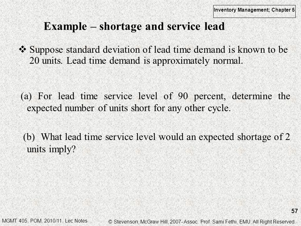 Example – shortage and service lead