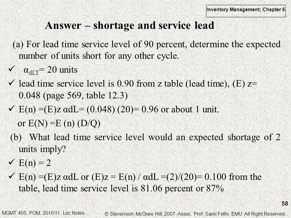 Answer – shortage and service lead