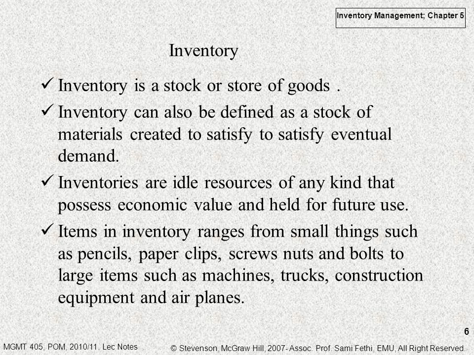Inventory Inventory is a stock or store of goods .