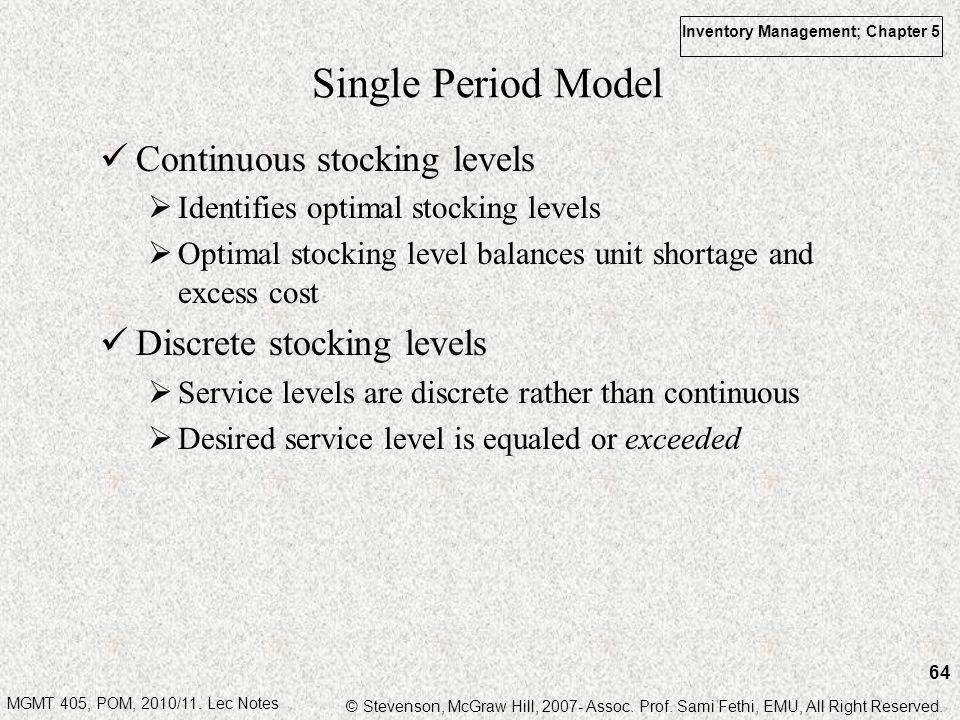 Single Period Model Continuous stocking levels