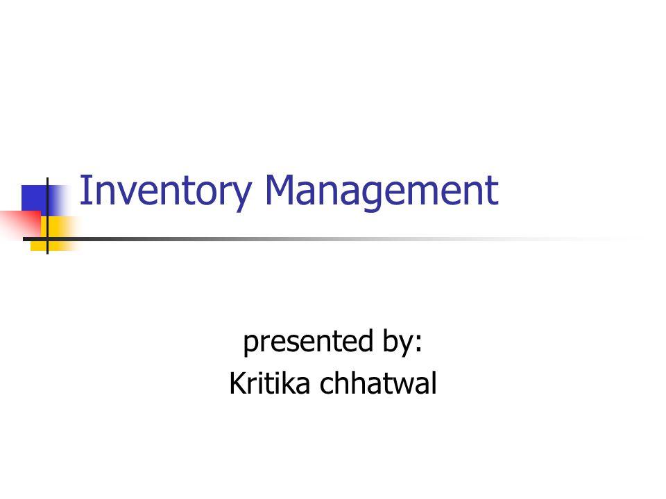 presented by: Kritika chhatwal