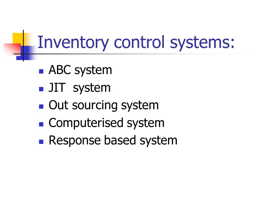 Inventory control systems: