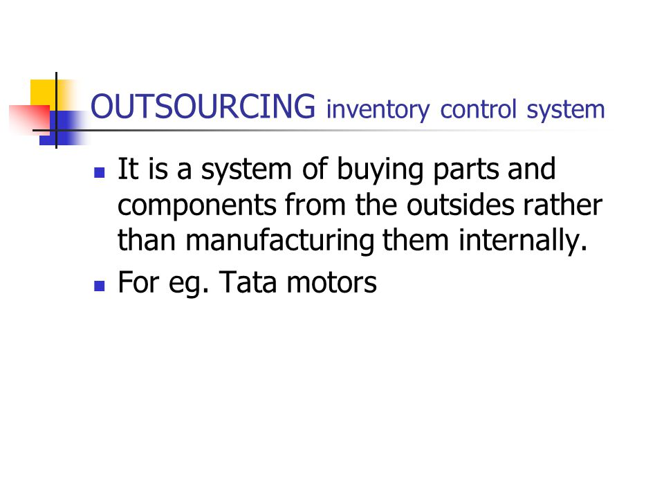 OUTSOURCING inventory control system