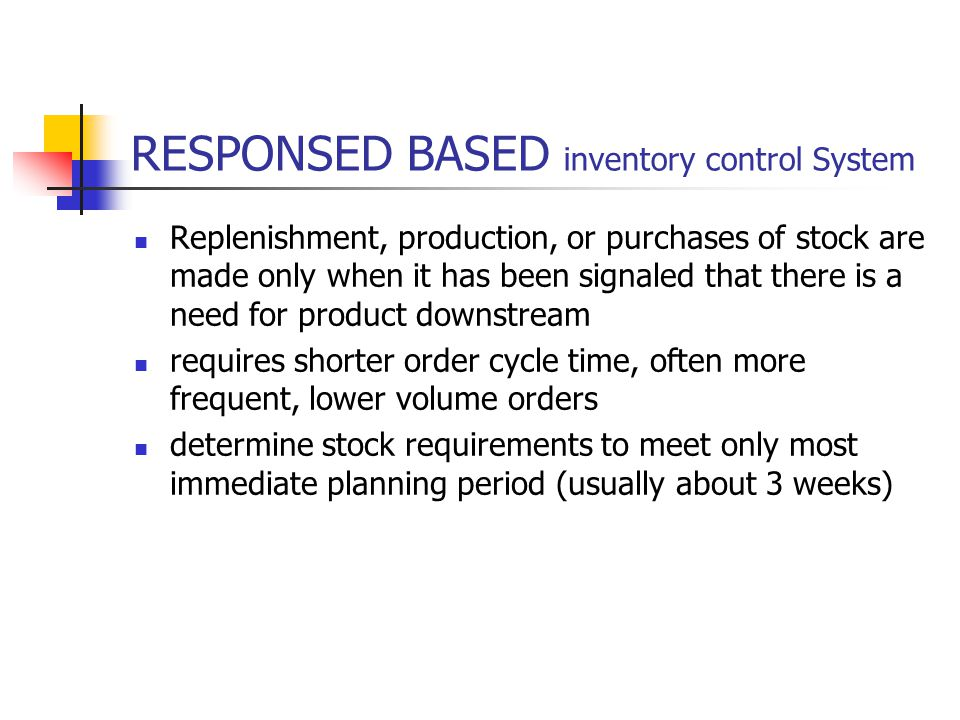 RESPONSED BASED inventory control System