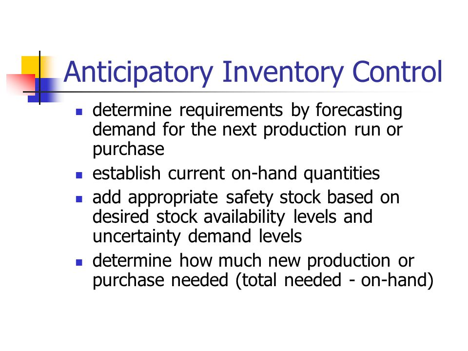 Anticipatory Inventory Control