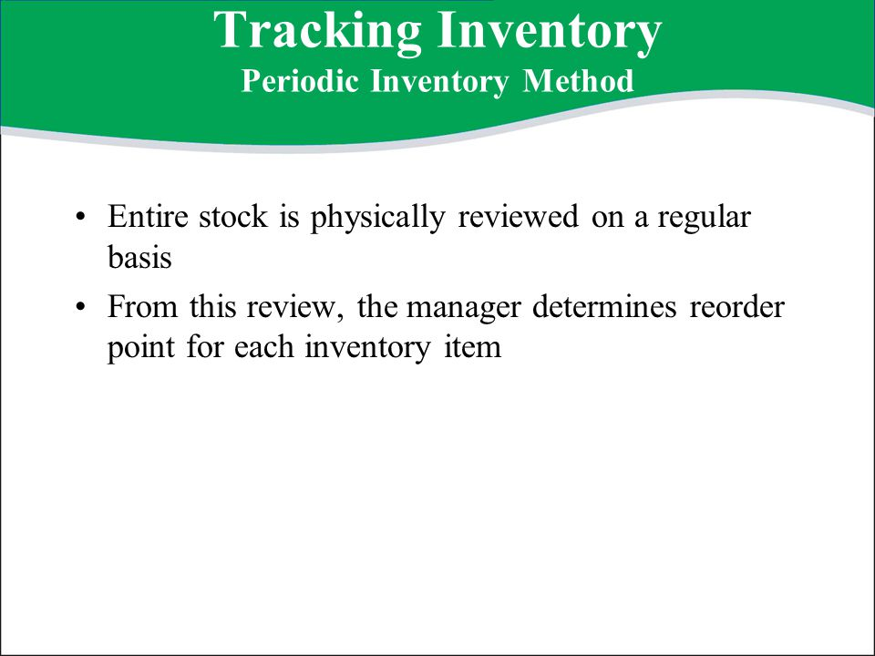 Tracking Inventory Periodic Inventory Method