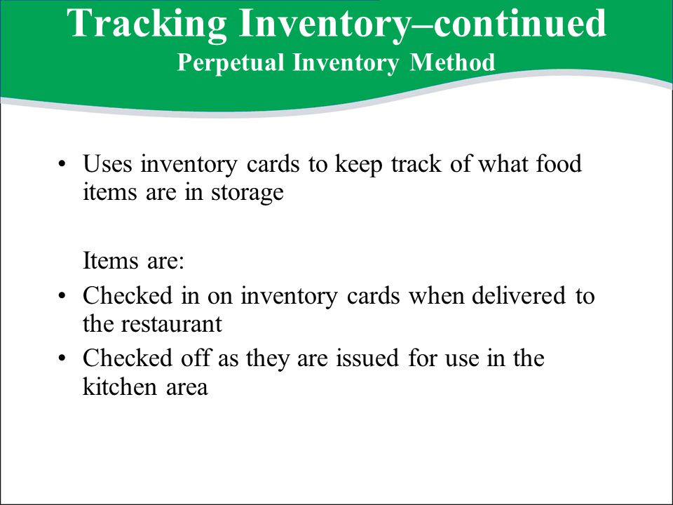 Tracking Inventory–continued Perpetual Inventory Method