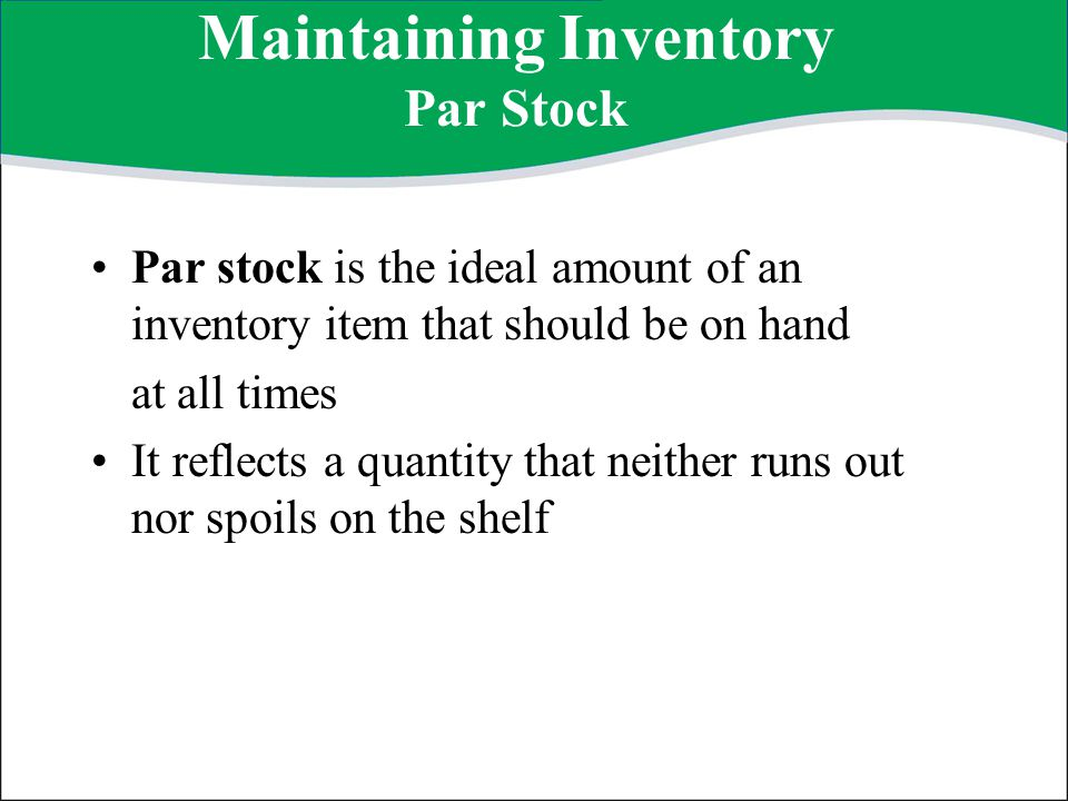 Maintaining Inventory Par Stock