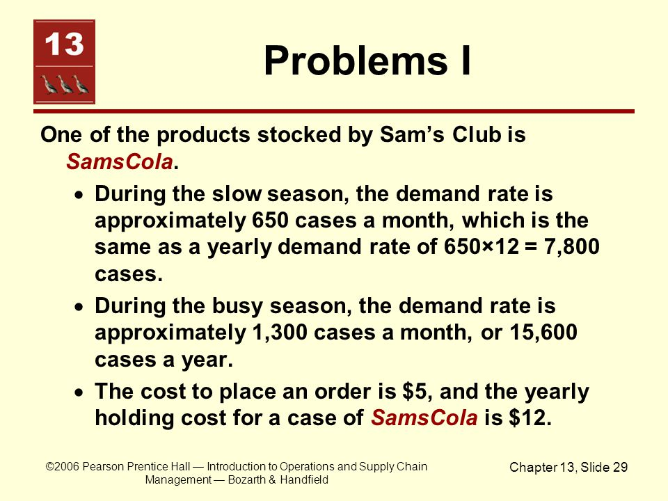 Problems I One of the products stocked by Sam's Club is SamsCola.