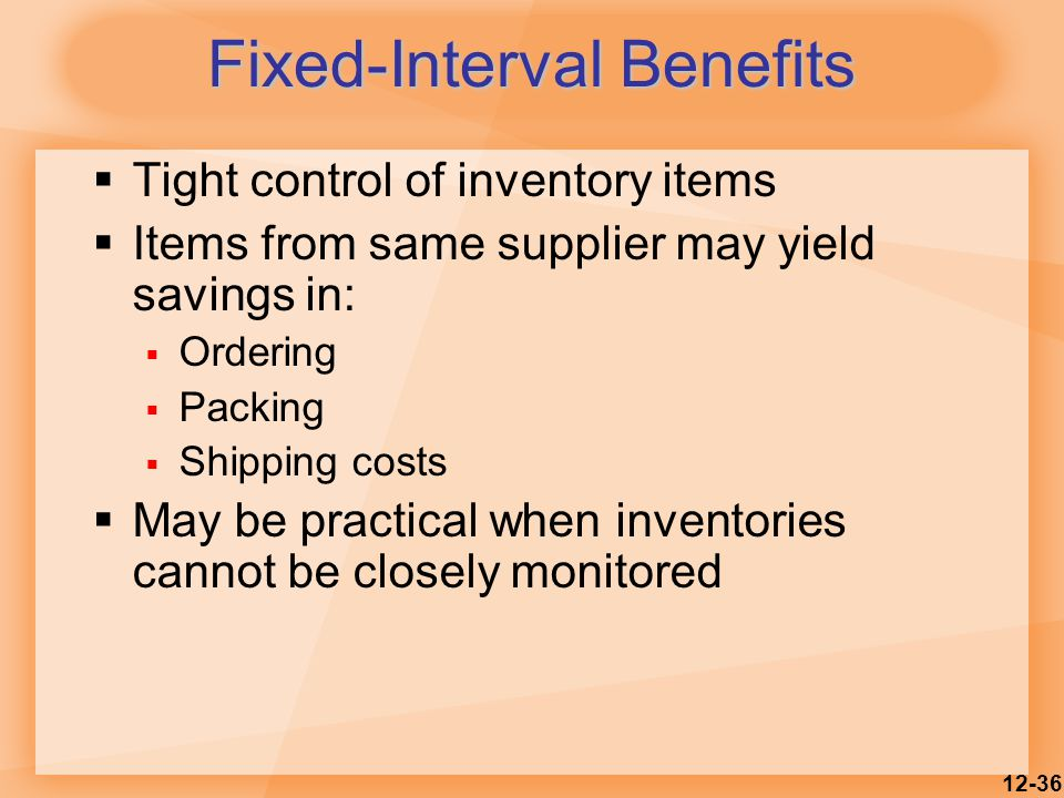 Fixed-Interval Benefits