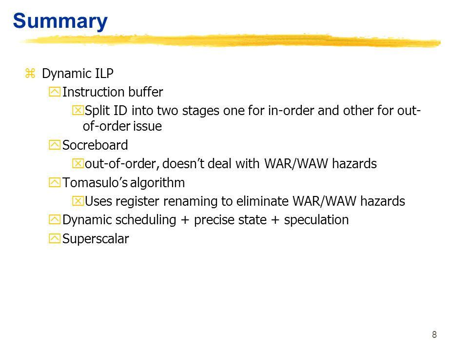 Summary Dynamic ILP Instruction buffer