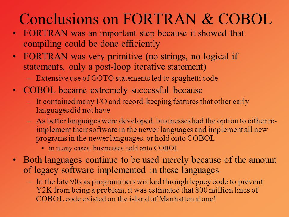 Conclusions on FORTRAN & COBOL
