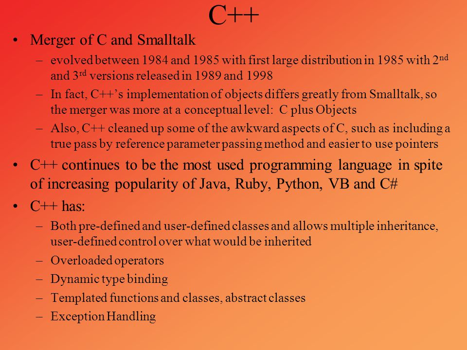 C++ Merger of C and Smalltalk
