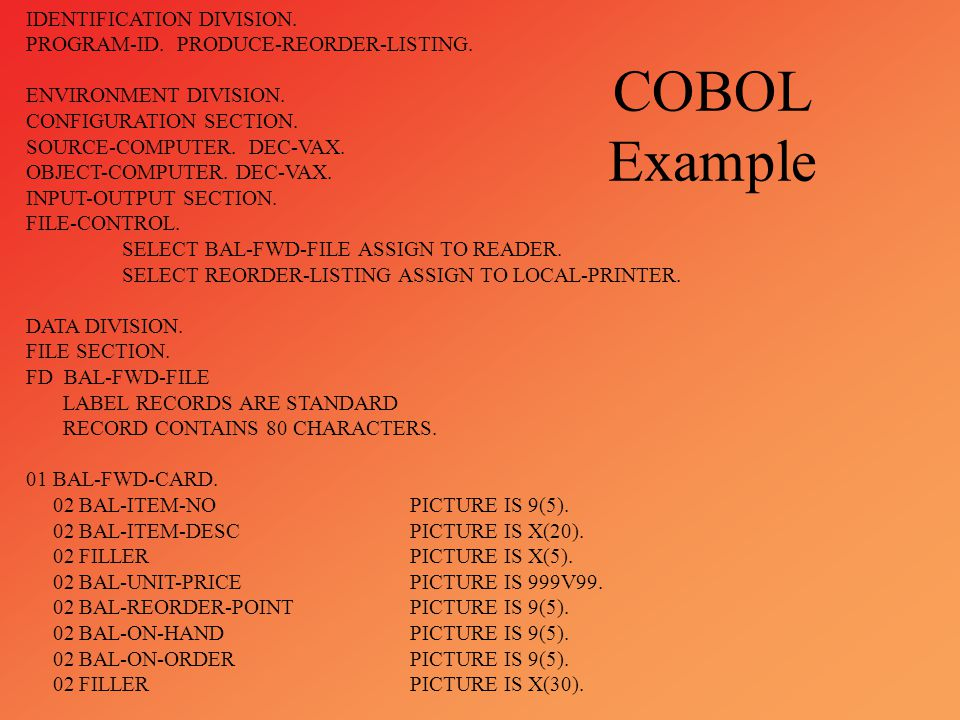 COBOL Example IDENTIFICATION DIVISION.