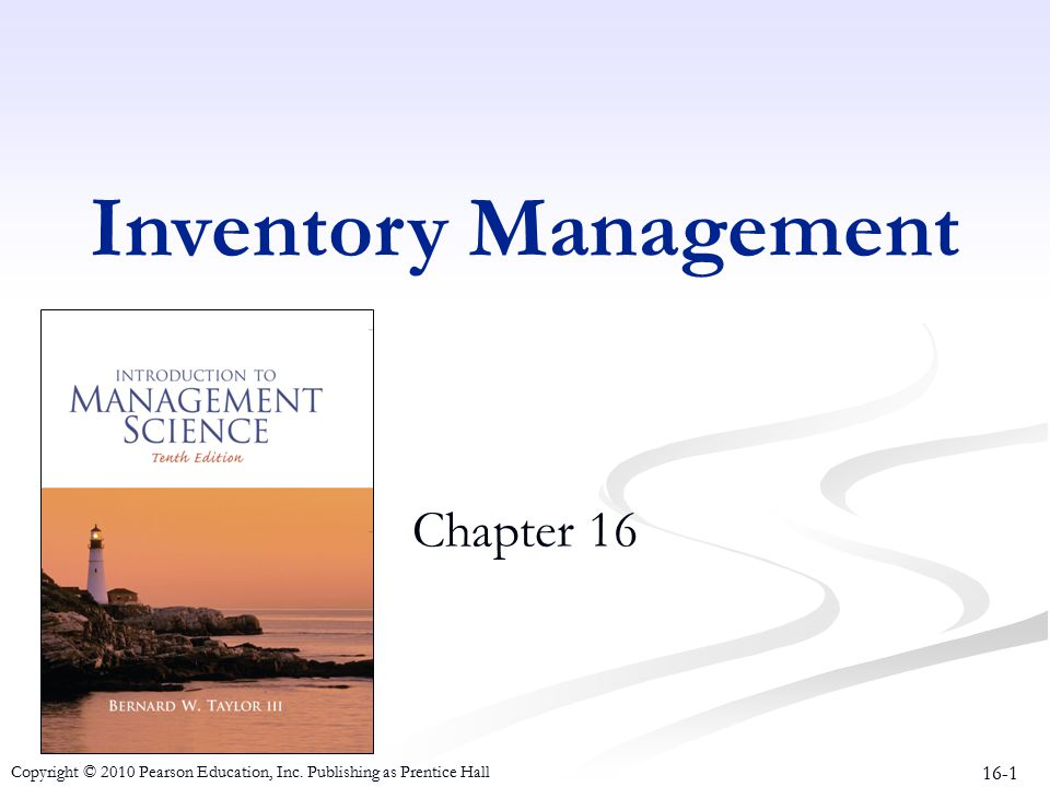 Inventory Management Chapter 16