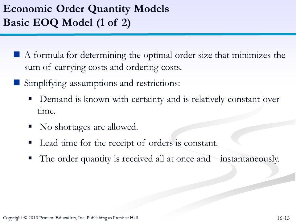 Economic Order Quantity Models Basic EOQ Model (1 of 2)