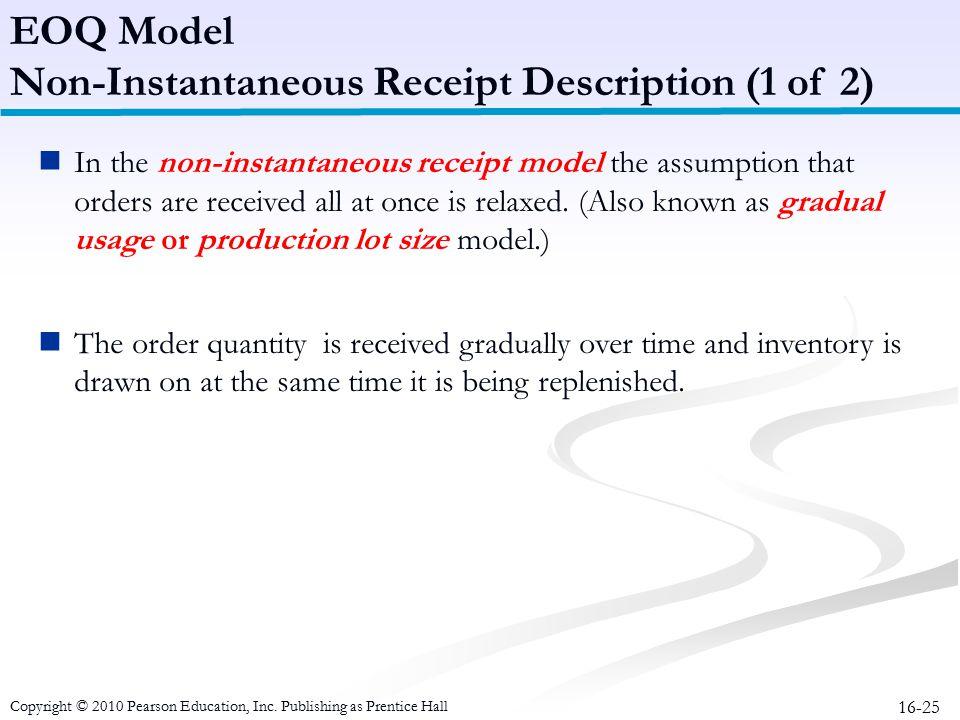 Non-Instantaneous Receipt Description (1 of 2)