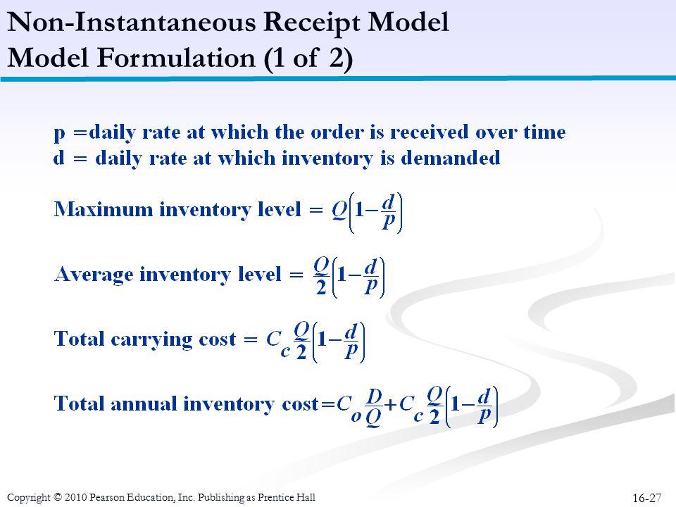Non-Instantaneous Receipt Model Model Formulation (1 of 2)