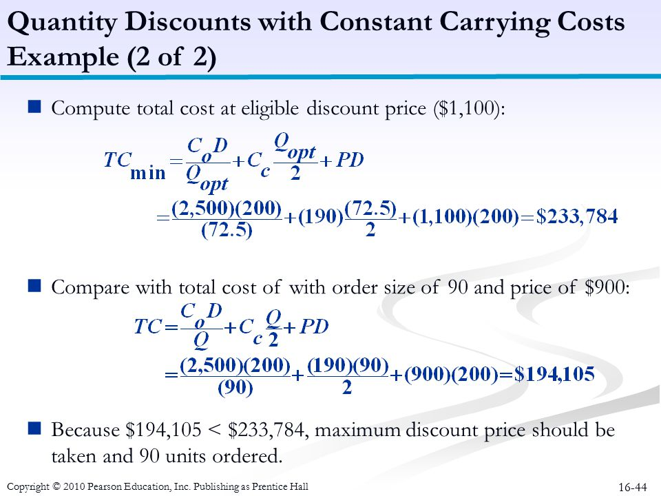 Quantity Discounts with Constant Carrying Costs Example (2 of 2)