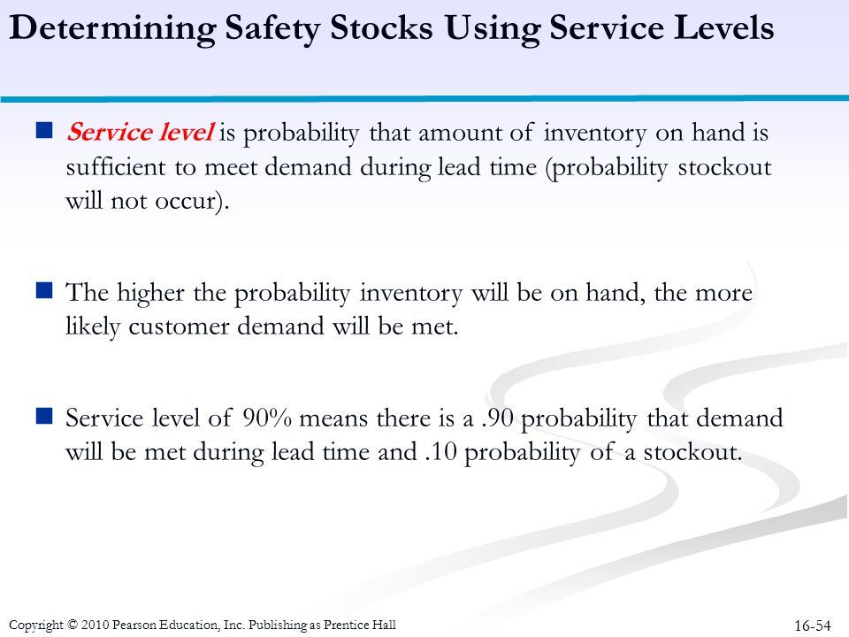 Determining Safety Stocks Using Service Levels