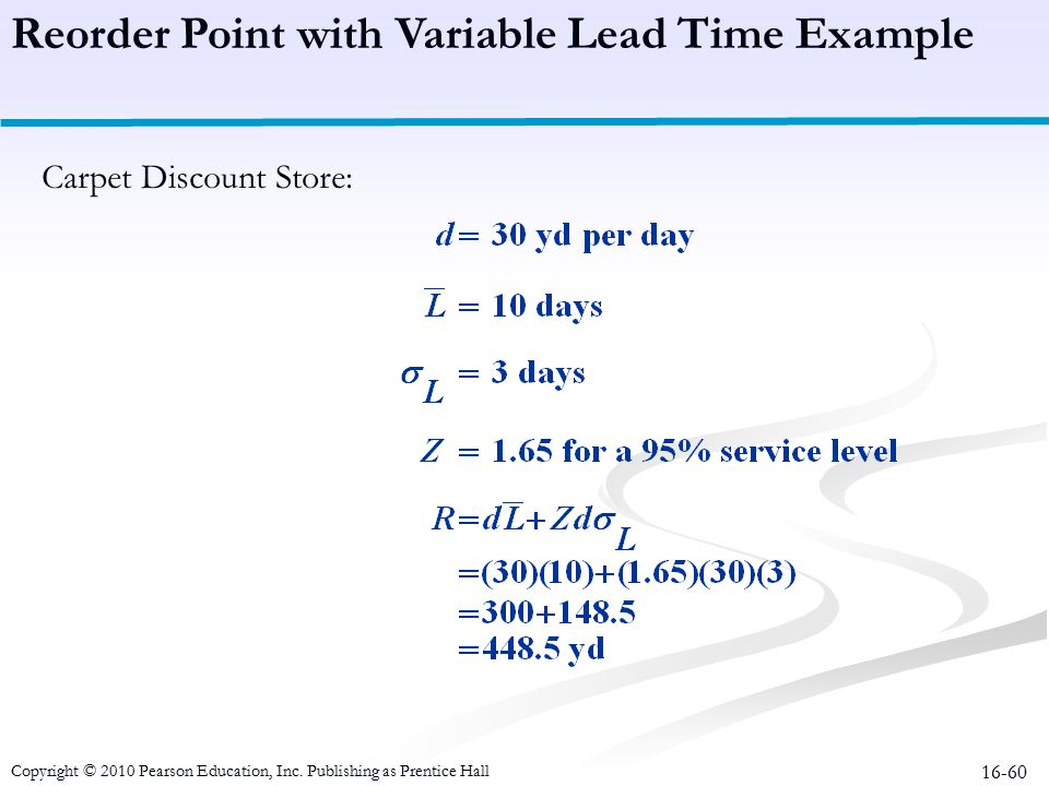 Reorder Point with Variable Lead Time Example