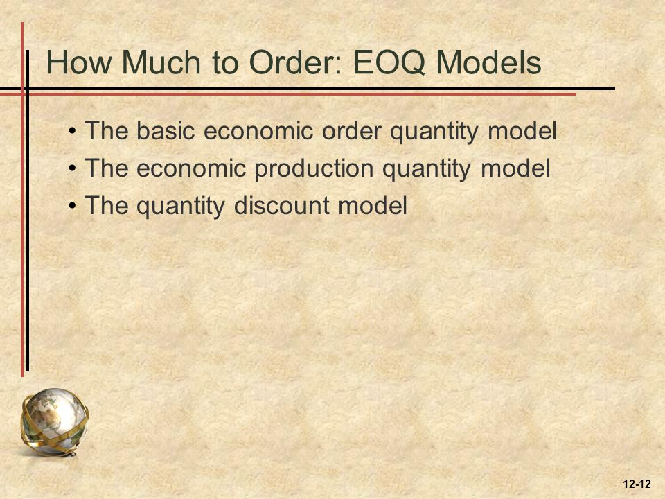 How Much to Order: EOQ Models
