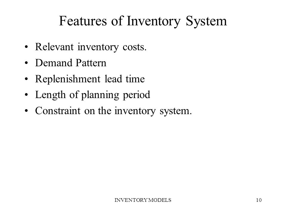 Features of Inventory System