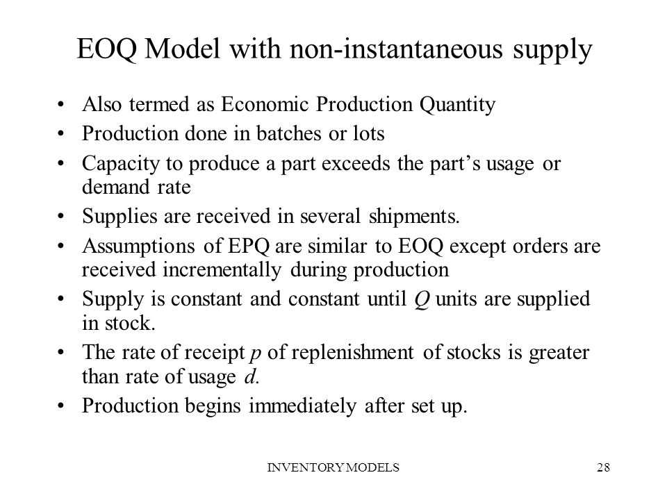 EOQ Model with non-instantaneous supply