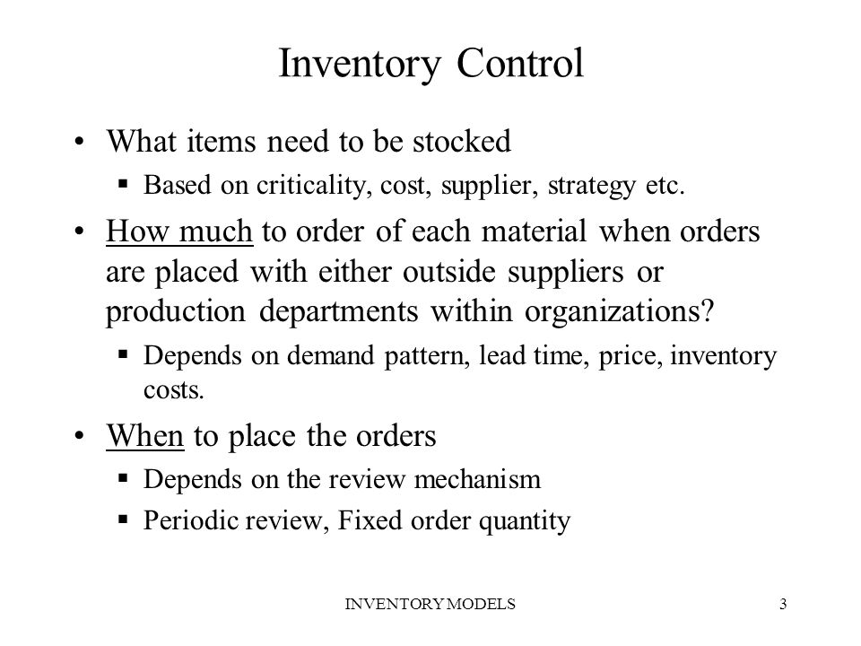 Inventory Control What items need to be stocked