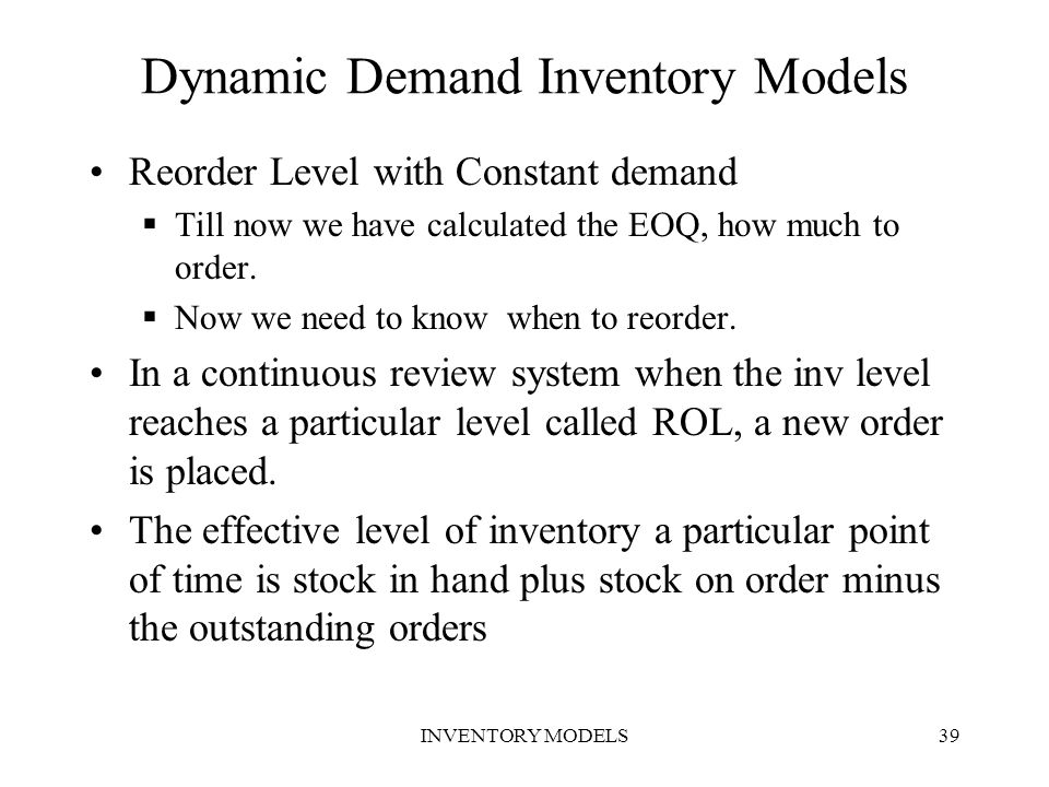 Dynamic Demand Inventory Models