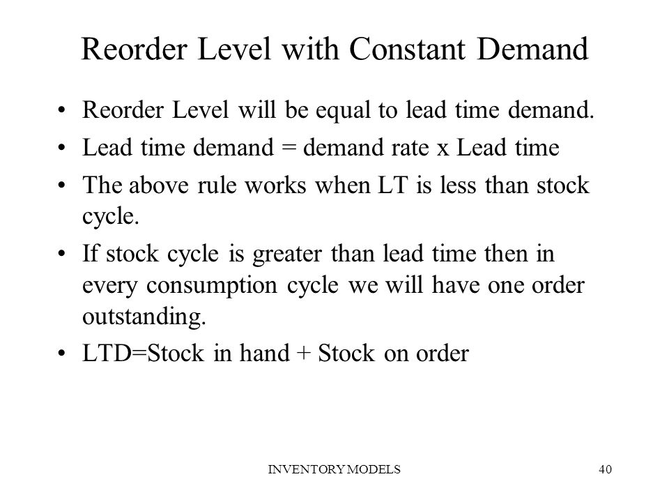 Reorder Level with Constant Demand