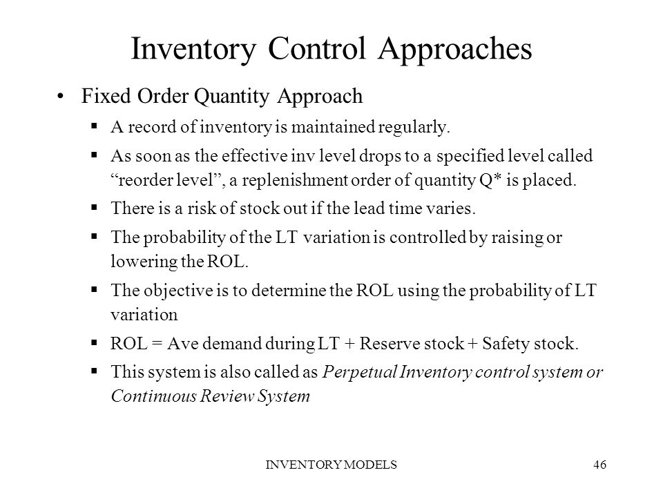 Inventory Control Approaches