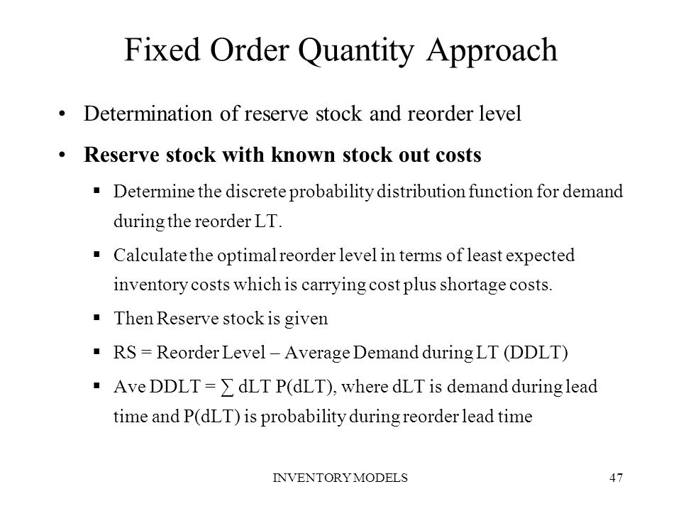 Fixed Order Quantity Approach