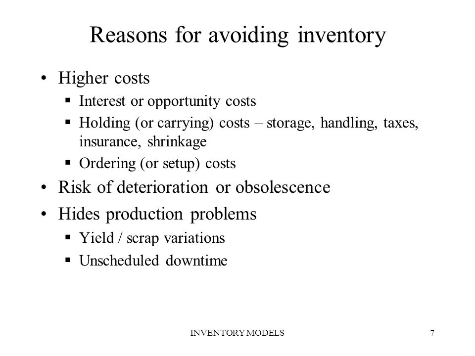 Reasons for avoiding inventory