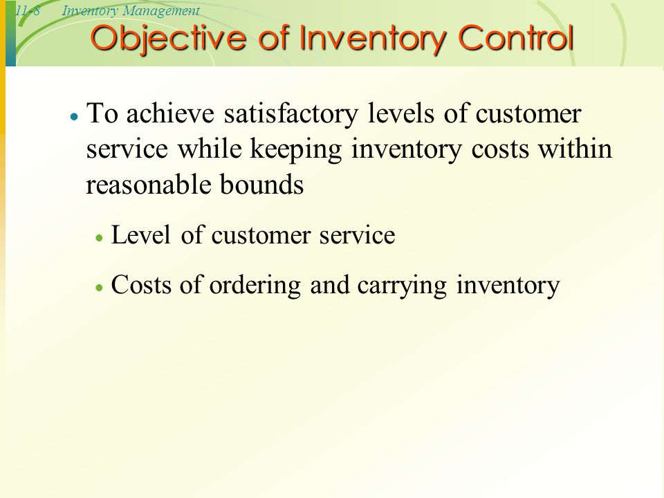 Objective of Inventory Control