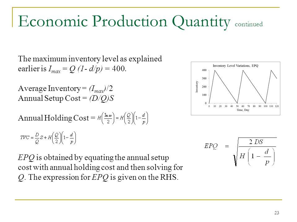 Economic Production Quantity continued