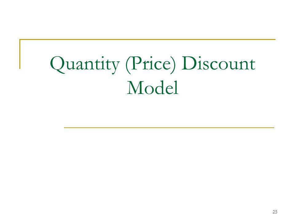 Quantity (Price) Discount Model