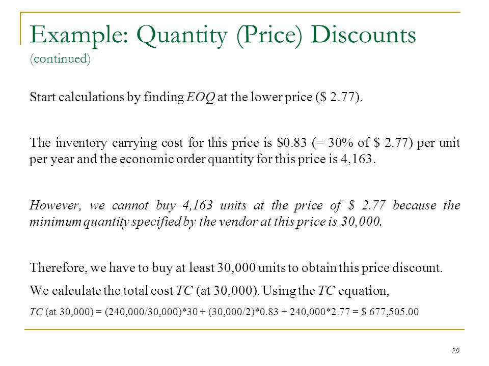 Example: Quantity (Price) Discounts (continued)