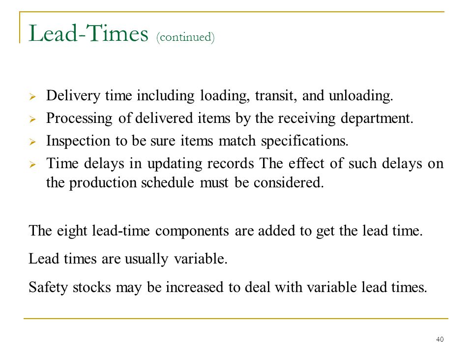 Lead-Times (continued)